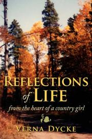 Cover of: Reflections of Life | Verna Dycke