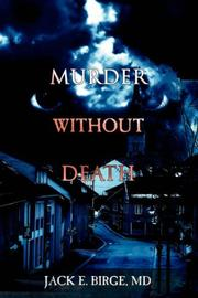 Cover of: Murder Without Death | Jack E. Birge MD