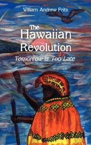 Cover of: The Hawaiian Revolution | William Andrew Fritz