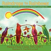 Cover of: Raindrops to Rainbows: The Story of Ruby by Patricia Diane Craine  MA  LMFT