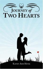 Cover of: Journey of Two Hearts | Kathy Ann Hites