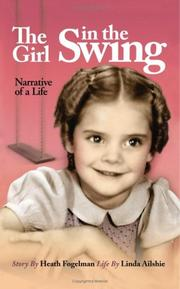 Cover of: The Girl in the Swing | Heath Fogelman