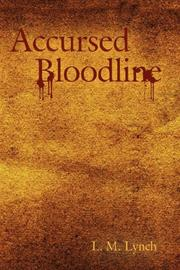 Cover of: Accursed Bloodline | L. M. Lynch