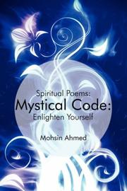 Cover of: Mystical Code: : Spiritual Poems | Mohsin Ahmed