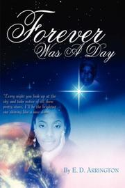 Cover of: Forever Was A Day | E. D. Arrington