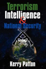 Cover of: Terrorism Intelligence & National Security | Kerry Patton