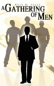 Cover of: A Gathering Of Men | Kyle M. Sales
