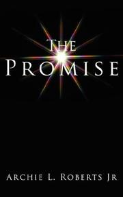 Cover of: The Promise | Archie L. Roberts Jr