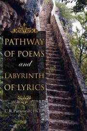 Cover of: Pathway of Poems and Labyrinth of Lyrics | C.R. Paramesh