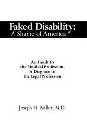 Cover of: Faked Disability: A Shame of America | Joseph, H. Miller M.D.