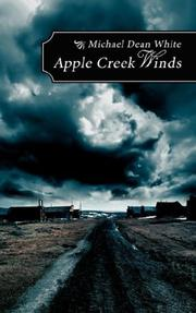 Cover of: Apple Creek Winds | Michael Dean White