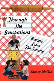 Cover of: Through The Generations | Lauren Walker