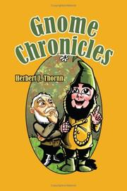 Cover of: Gnome Chronicles | Herbert J. Thornn