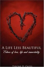 Cover of: A Life Less Beautiful | Tyrone, D. Oates