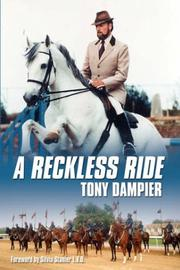 Cover of: A Reckless Ride | Tony Dampier