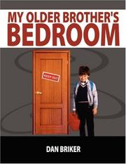 Cover of: My Older Brother's Bedroom | Dan Briker