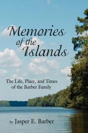 Cover of: Memories Of The Islands | Jasper E. Barber