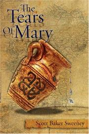 Cover of: The Tears Of Mary | Scott, Baker Sweeney