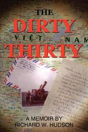 Cover of: The Dirty Thirty | Richard W. Hudson