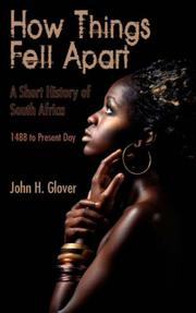 Cover of: How things fell apart | John H. Glover