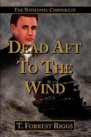 Cover of: Dead Aft To The Wind by T. Forrest Riggs