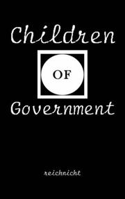 Cover of: Children Of Government | reichnicht