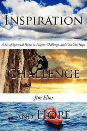 Cover of: Inspiration, Challenge, and Hope | Jim Eliot