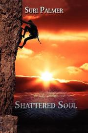 Cover of: Shattered Soul | Suri Palmer