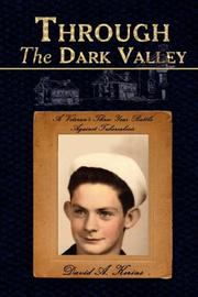 Cover of: Through The Dark Valley | David, A. Kerins
