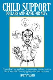 Cover of: CHILD SUPPORT DOLLAR$ and SENSE for NCPs | Marty Vaughn