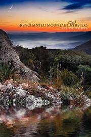 Cover of: Enchanted Mountain Whispers | B.G. Wetherby