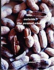 Cover of: life outside the peanut shell | d.d. franssen