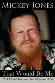 Cover of: That Would Be Me | Mickey Jones