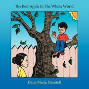 Cover of: The Best Apple In The Whole World | Dana Maria Dezotell