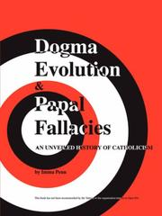 Cover of: Dogma Evolution  and  Papal Fallacies | Imma Penn