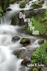Cover of: Downstream | Gordon M. Forbes