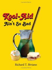 Cover of: Kool-Aid Ain't So Bad | Richard T. Biviano