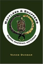 Cover of: Rattlers  and  Snappers | Vance Dunbar