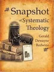 Cover of: Snapshot of Systematic Theology | Gerald, Dewayne Redwine