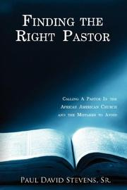 Cover of: Finding the Right Pastor | Paul David Stevens Sr.