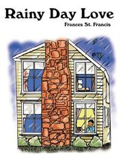 Cover of: Rainy Day Love | Frances St. Francis
