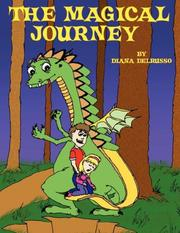 Cover of: THE MAGICAL JOURNEY | Diana DelRusso