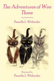 Cover of: The Adventures of Wee Three | Pamella L. Withroder