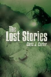 Cover of: The Lost Stories by Chris J. Carter