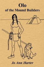 Cover of: Olo of the Mound Builders | Jo Ann Harter