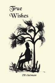 Cover of: True Wishes | TR Oatman