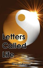 Cover of: Letters Called Life | Bryant Brewer