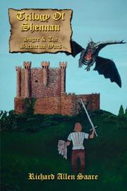 Cover of: Trilogy Of Shennan: | Richard Allen Saare