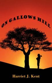 Cover of: On Gallows Hill | Harriet, J. Kent