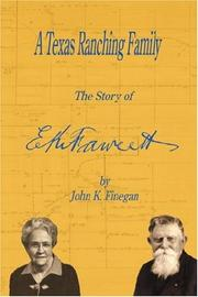 Cover of: A Texas Ranching Family | John, K. Finegan